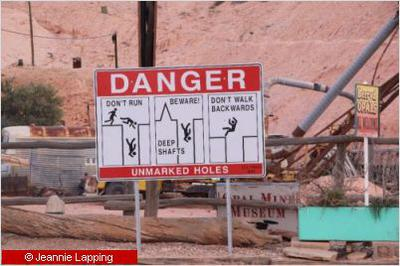 Beware of shafts in Coober Pedy